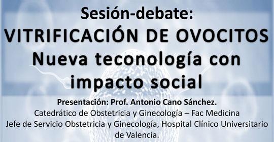 Valencia: 25 de Marzo de 2015 – Debate: Vitrificación de ovocitos